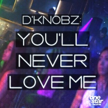 You'll Never Love Me [Out Now]