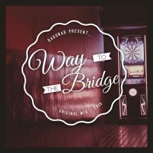 Way To The Bridge