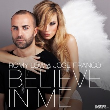 Romy Low & Jose Franco - Believe In Me