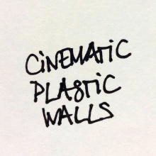 Cinematic plastic walls