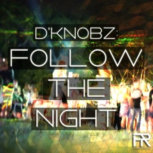 Follow The Night [Out Now]