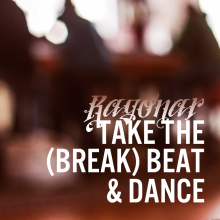 Take The (Break) Beat & Dance