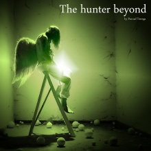 The hunter beyond