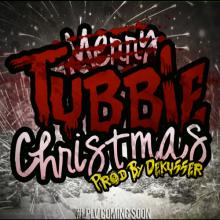 Tubbie El Guerrero - Tubbie Christmas (Produced By Dekusser)