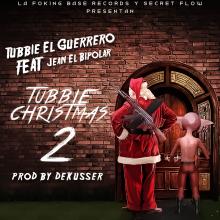 Tubbie El Guerrero Ft Jean El Bipolar - Tubbie Christmas 2