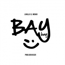 Lokillo El Menor - Bye Bye (Produced By Dekusser)