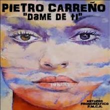"""PIETRO CARREÑO """"amores furtivos"""""""