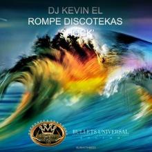 Dj Kevin El Rompe Discotekas - Shock