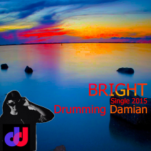 Drumming Damian - Bright