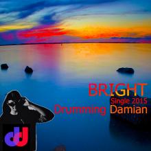 Drumming Damian - Bright
