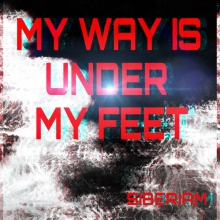 My way is under my feet