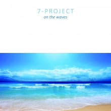 7-Project - On The Waves (Original Mix)