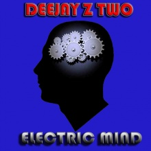 DEEJAY Z TWO Electric Mind