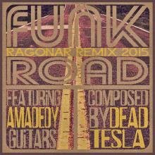Funk Road (Ragonar Remix 2015)