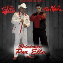 """Brindemos por Ella -Gera Alavez ft. Noe Martin de """"Grupo Tentacion"""""""