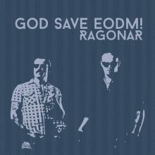 God Save EODM!
