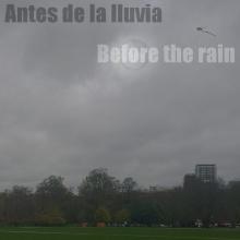 Antes de la lluvia