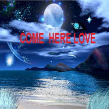 Come here love