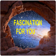 Fascination for you