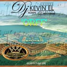Dj Kevin El Rompe Discotekas - Orff (Original Mix)