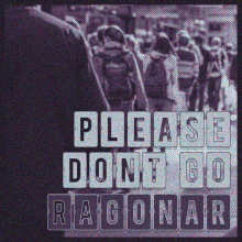 (Please) Don't Go