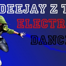 DEEJAY Z TWO ELECTRIC DANCE