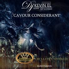Dj Kevin El Rompe Discotekas - Cavour Considerant (Original Mix)
