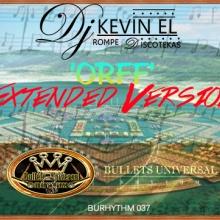 Dj Kevin El Rompe Discotekas - Orff (Extended Versión)