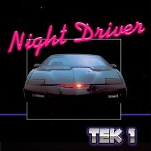 Tek_1 - Night Driver