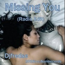 Djfredse - Missing You (Radio Edit)
