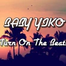 BBY - Turn on the beats