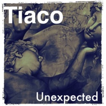 Tiaco - Unexpected