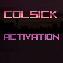 Colsick - Activation (Original Mix)