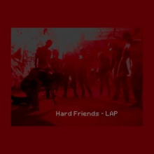LAP - Hard Friends