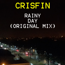 Crisfin - Rainy Night (Original Mix)