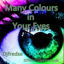 Djfredse - Many Colours in Your Eyes