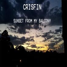 Crisfin - Sunset From My Balcony