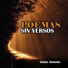 El amor de mi vida -Poemas sin versos