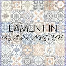 Lament in Marrakech