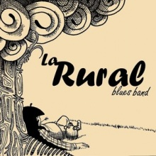 Hombre Rural - La Rural Blues Band