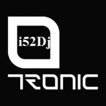 Tronic (original mix) i52Dj