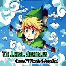 GAMA - Tu Angel Guardian (Con Pineda & Angelical)