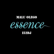 Essence (i52DJ / Malú Olego)