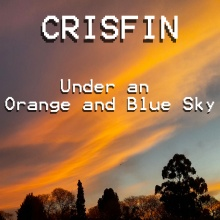 Crisfin-Under an Orange and Blue Sky
