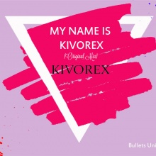 Kivorex - My Name Is Kivorex