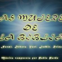 LAS MUJERES DE LA BIBLIA (BSO COMPLETA)