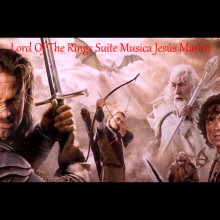 El señor de los Anillos SUITE Jesús Martín