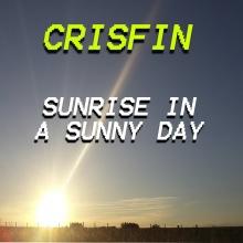 Crisfin - Sunrise In A Sunny Day