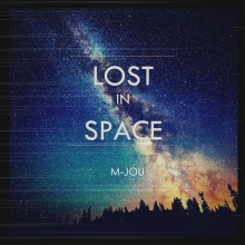 M-Jou - Lost In Space
