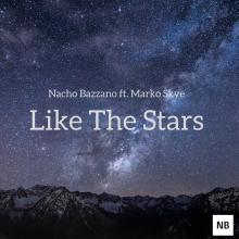 Nacho Bazzano ft. Marko - Like The Stars [Original mix]